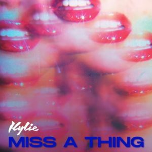 Miss A Thing